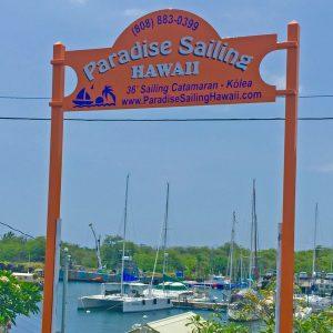 Sign for Paradise Sailing Hawaii Kailua Kona Hawaii Big Island